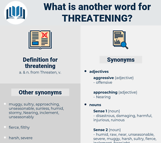 threatening, synonym threatening, another word for threatening, words like threatening, thesaurus threatening