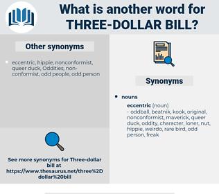 three-dollar bill, synonym three-dollar bill, another word for three-dollar bill, words like three-dollar bill, thesaurus three-dollar bill