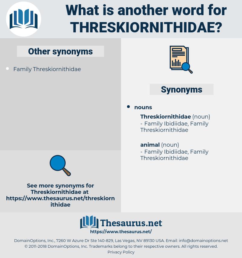 threskiornithidae, synonym threskiornithidae, another word for threskiornithidae, words like threskiornithidae, thesaurus threskiornithidae
