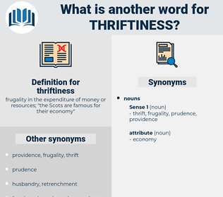 thriftiness, synonym thriftiness, another word for thriftiness, words like thriftiness, thesaurus thriftiness