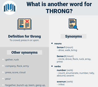 throng, synonym throng, another word for throng, words like throng, thesaurus throng