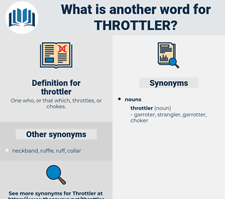 throttler, synonym throttler, another word for throttler, words like throttler, thesaurus throttler