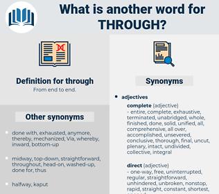 through, synonym through, another word for through, words like through, thesaurus through