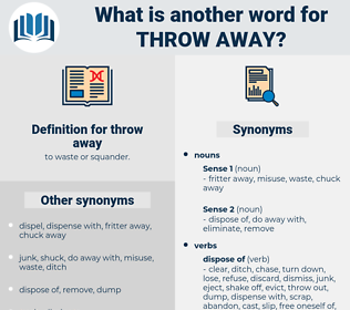 throw away, synonym throw away, another word for throw away, words like throw away, thesaurus throw away