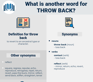 throw back, synonym throw back, another word for throw back, words like throw back, thesaurus throw back