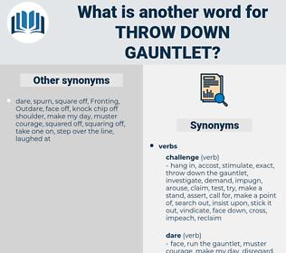 throw down gauntlet, synonym throw down gauntlet, another word for throw down gauntlet, words like throw down gauntlet, thesaurus throw down gauntlet