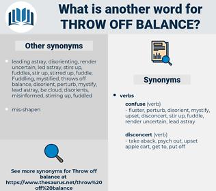 throw off balance, synonym throw off balance, another word for throw off balance, words like throw off balance, thesaurus throw off balance