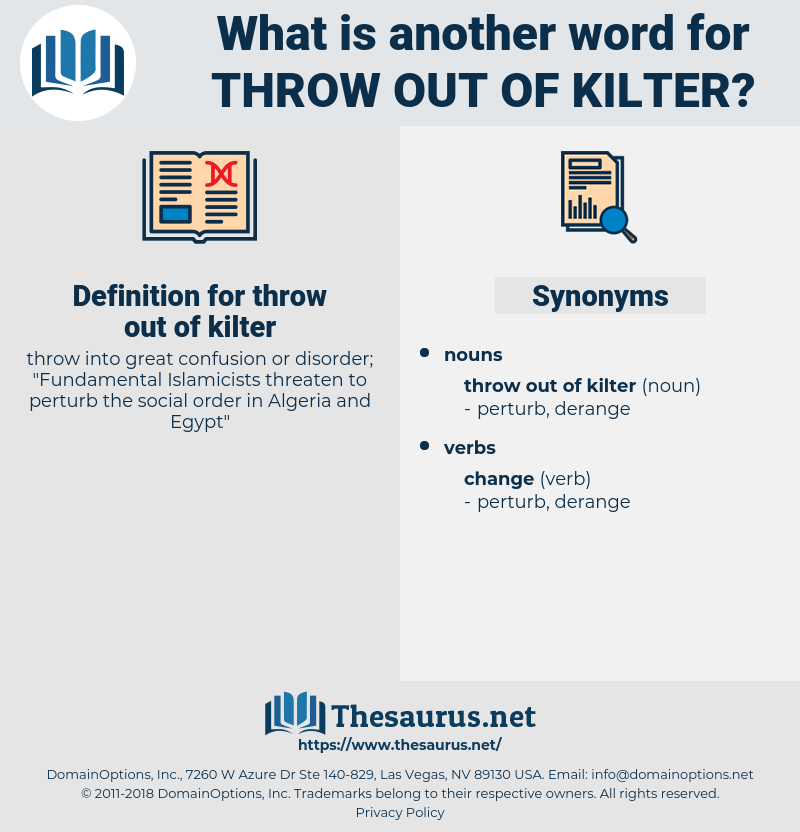 throw out of kilter, synonym throw out of kilter, another word for throw out of kilter, words like throw out of kilter, thesaurus throw out of kilter