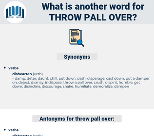 throw pall over, synonym throw pall over, another word for throw pall over, words like throw pall over, thesaurus throw pall over