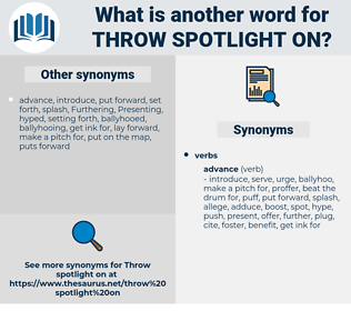 throw spotlight on, synonym throw spotlight on, another word for throw spotlight on, words like throw spotlight on, thesaurus throw spotlight on