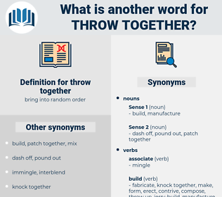 throw together, synonym throw together, another word for throw together, words like throw together, thesaurus throw together