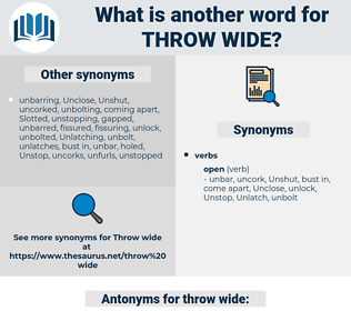 throw wide, synonym throw wide, another word for throw wide, words like throw wide, thesaurus throw wide