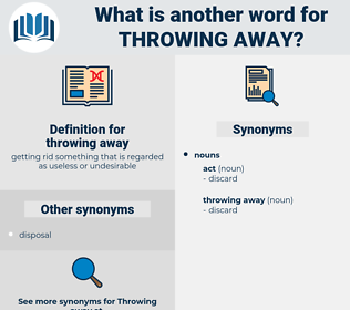throwing away, synonym throwing away, another word for throwing away, words like throwing away, thesaurus throwing away