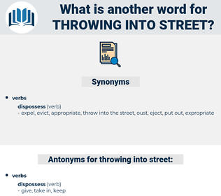 throwing into street, synonym throwing into street, another word for throwing into street, words like throwing into street, thesaurus throwing into street