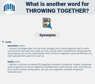 throwing together, synonym throwing together, another word for throwing together, words like throwing together, thesaurus throwing together