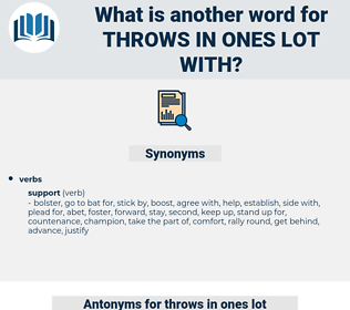 throws in ones lot with, synonym throws in ones lot with, another word for throws in ones lot with, words like throws in ones lot with, thesaurus throws in ones lot with