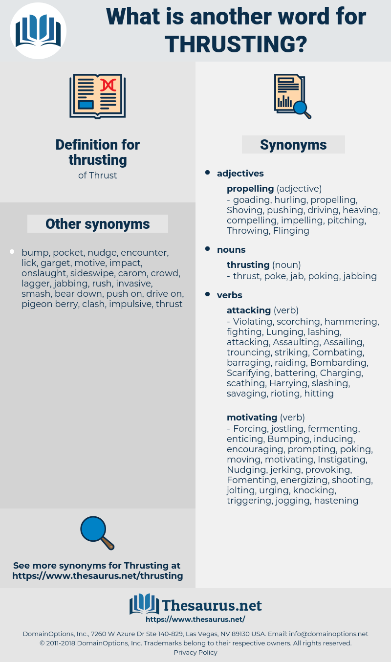 thrusting, synonym thrusting, another word for thrusting, words like thrusting, thesaurus thrusting