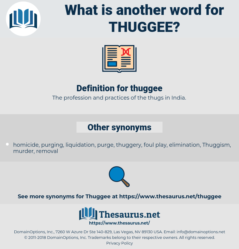 thuggee, synonym thuggee, another word for thuggee, words like thuggee, thesaurus thuggee