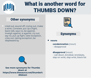 thumbs down, synonym thumbs down, another word for thumbs down, words like thumbs down, thesaurus thumbs down