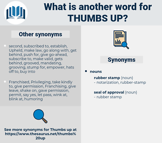 thumbs up, synonym thumbs up, another word for thumbs up, words like thumbs up, thesaurus thumbs up
