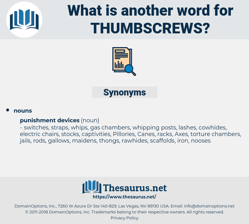 thumbscrews, synonym thumbscrews, another word for thumbscrews, words like thumbscrews, thesaurus thumbscrews