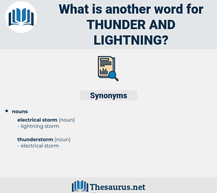 thunder and lightning, synonym thunder and lightning, another word for thunder and lightning, words like thunder and lightning, thesaurus thunder and lightning