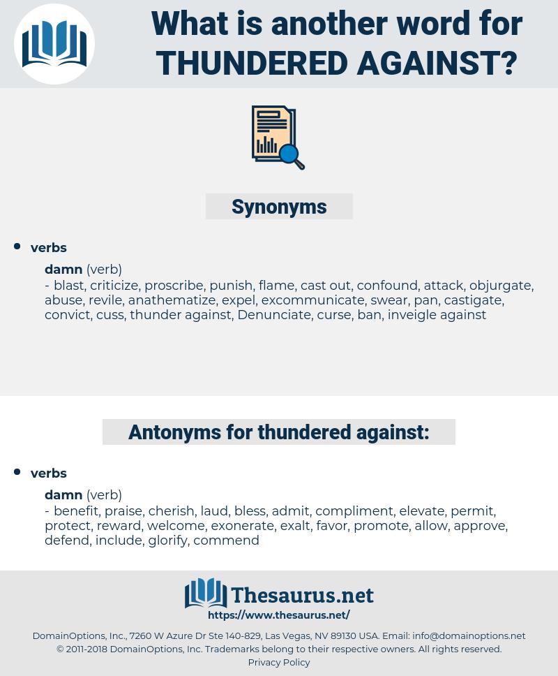 thundered against, synonym thundered against, another word for thundered against, words like thundered against, thesaurus thundered against