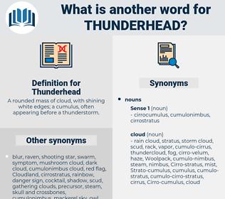 Thunderhead, synonym Thunderhead, another word for Thunderhead, words like Thunderhead, thesaurus Thunderhead