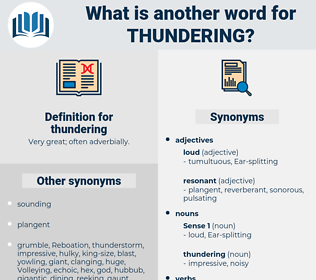thundering, synonym thundering, another word for thundering, words like thundering, thesaurus thundering