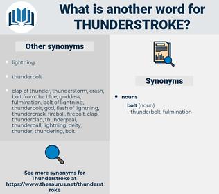 thunderstroke, synonym thunderstroke, another word for thunderstroke, words like thunderstroke, thesaurus thunderstroke