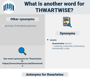 thwartwise, synonym thwartwise, another word for thwartwise, words like thwartwise, thesaurus thwartwise