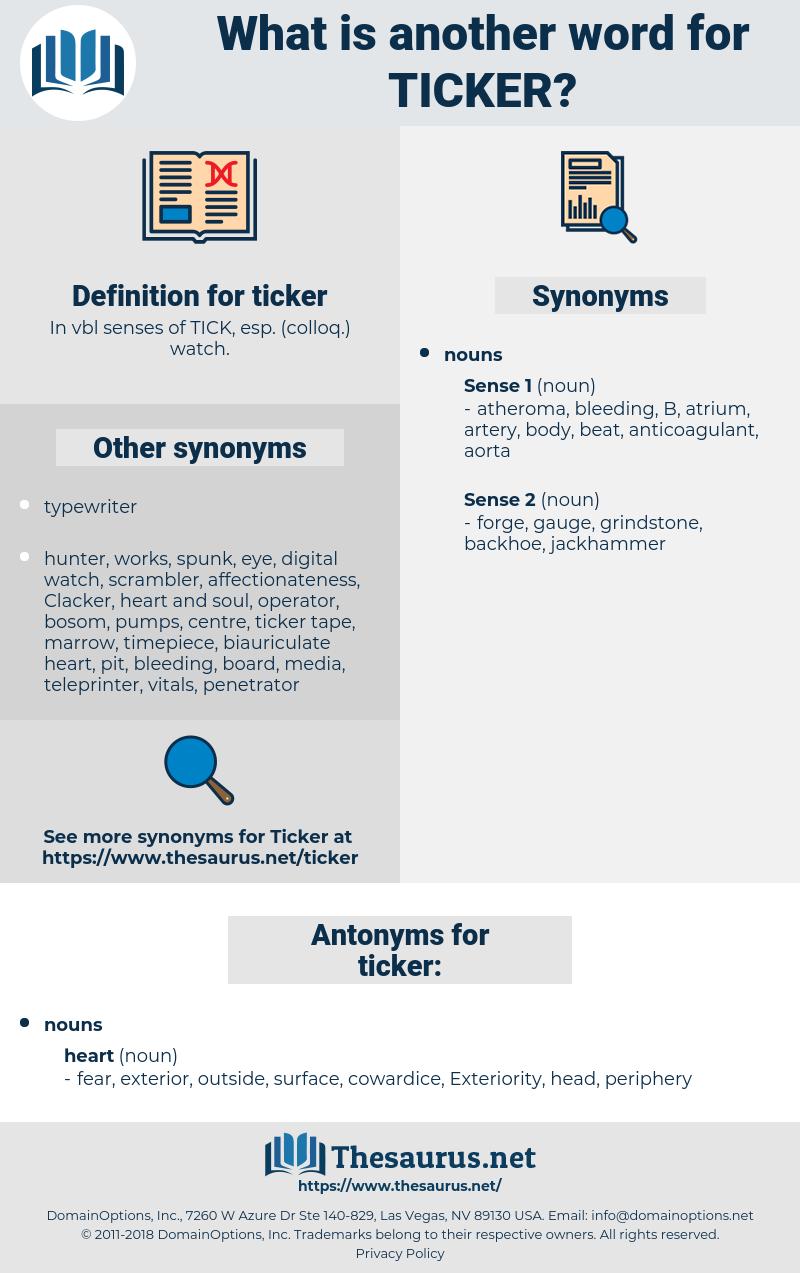 ticker, synonym ticker, another word for ticker, words like ticker, thesaurus ticker
