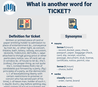 ticket, synonym ticket, another word for ticket, words like ticket, thesaurus ticket