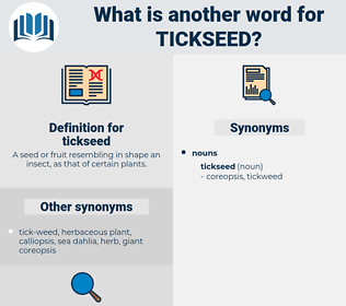 tickseed, synonym tickseed, another word for tickseed, words like tickseed, thesaurus tickseed