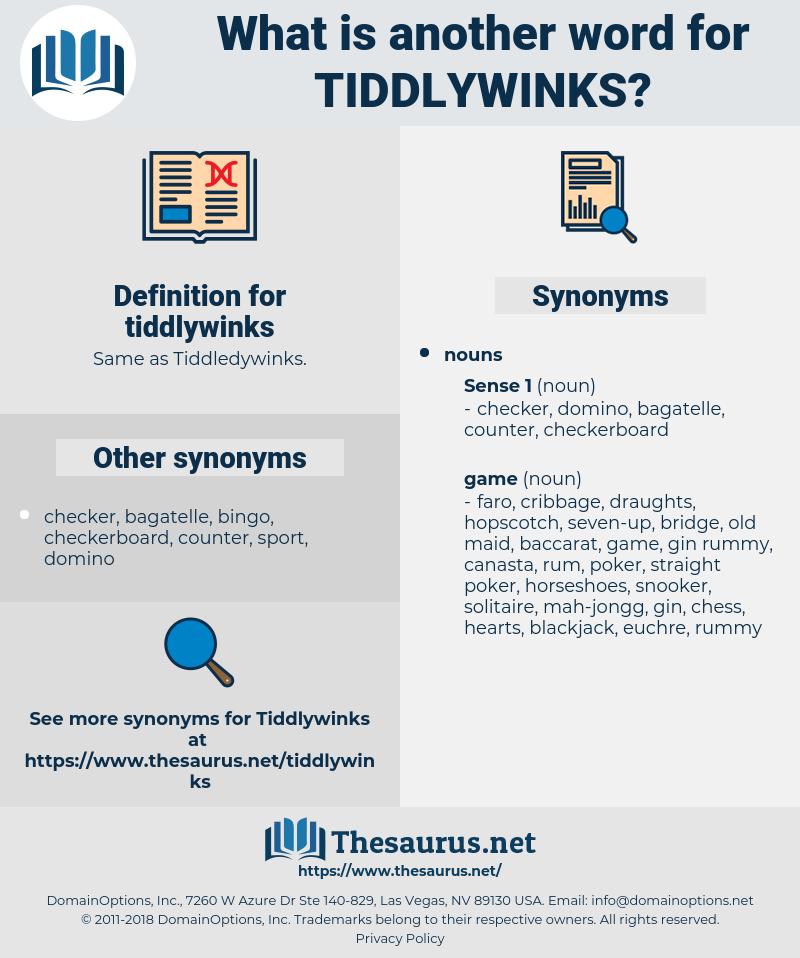 tiddlywinks, synonym tiddlywinks, another word for tiddlywinks, words like tiddlywinks, thesaurus tiddlywinks