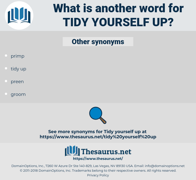 tidy yourself up, synonym tidy yourself up, another word for tidy yourself up, words like tidy yourself up, thesaurus tidy yourself up