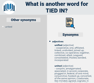 tied in, synonym tied in, another word for tied in, words like tied in, thesaurus tied in