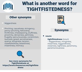 tightfistedness, synonym tightfistedness, another word for tightfistedness, words like tightfistedness, thesaurus tightfistedness