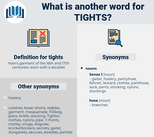 tights, synonym tights, another word for tights, words like tights, thesaurus tights