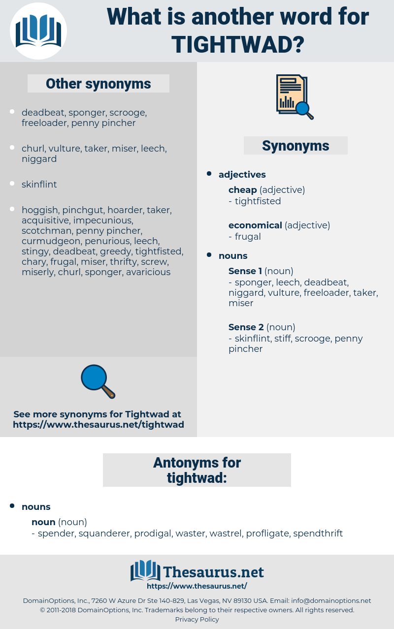 tightwad, synonym tightwad, another word for tightwad, words like tightwad, thesaurus tightwad