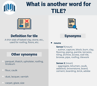 tile, synonym tile, another word for tile, words like tile, thesaurus tile
