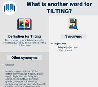 Tilting, synonym Tilting, another word for Tilting, words like Tilting, thesaurus Tilting