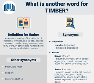 timber, synonym timber, another word for timber, words like timber, thesaurus timber