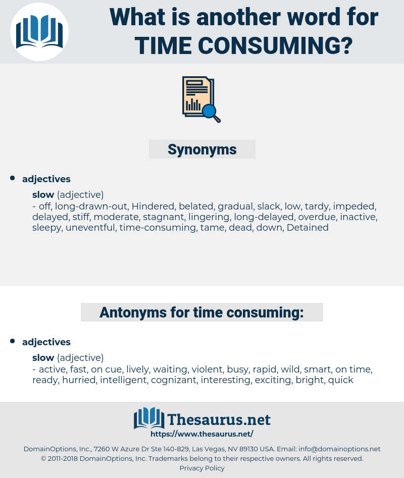 time-consuming, synonym time-consuming, another word for time-consuming, words like time-consuming, thesaurus time-consuming