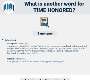 time honored, synonym time honored, another word for time honored, words like time honored, thesaurus time honored