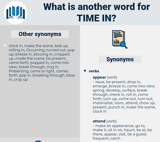 time in, synonym time in, another word for time in, words like time in, thesaurus time in