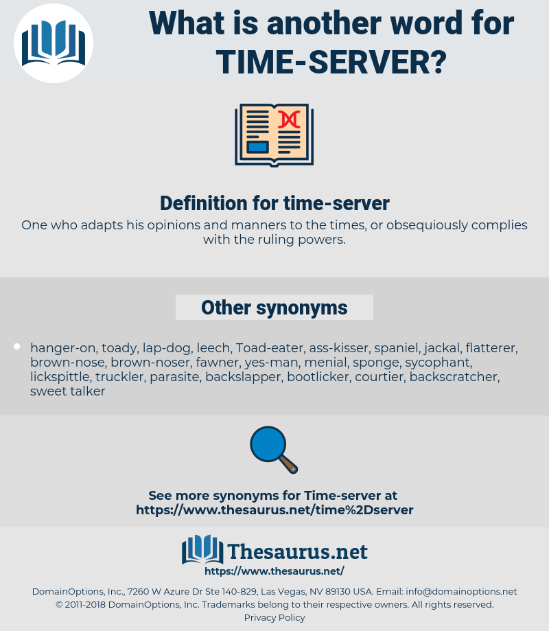 time-server, synonym time-server, another word for time-server, words like time-server, thesaurus time-server