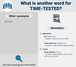 time-tested, synonym time-tested, another word for time-tested, words like time-tested, thesaurus time-tested