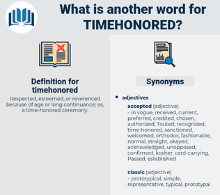 timehonored, synonym timehonored, another word for timehonored, words like timehonored, thesaurus timehonored
