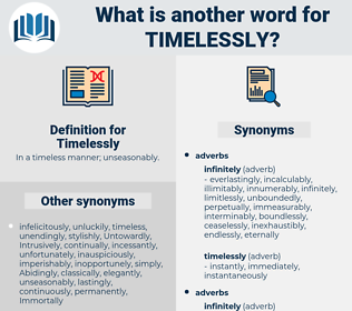 Timelessly, synonym Timelessly, another word for Timelessly, words like Timelessly, thesaurus Timelessly